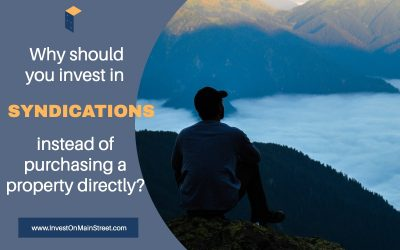 Why should you invest in syndication's instead of purchasing a property directly?