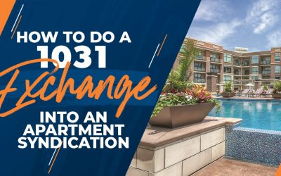 How to Do a 1031 Exchange into an Apartment Syndication